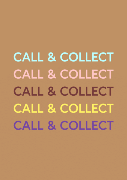 CALL & COLLECT