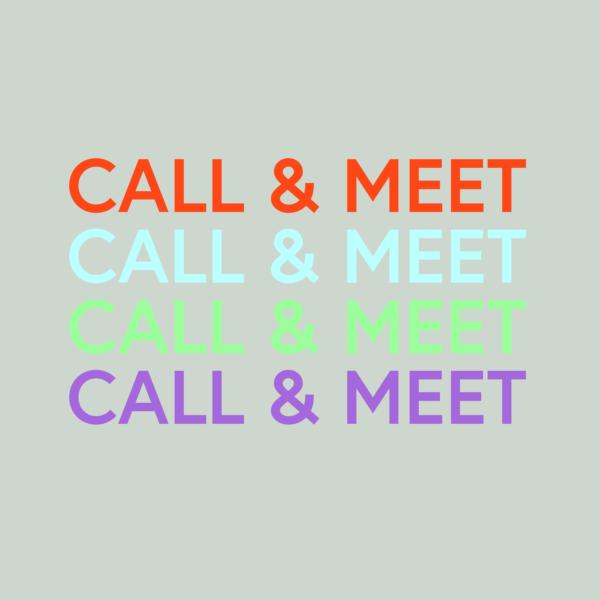 CALL & MEET